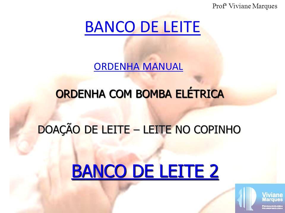 BANCO DE LEITE BANCO DE LEITE 2 ORDENHA MANUAL