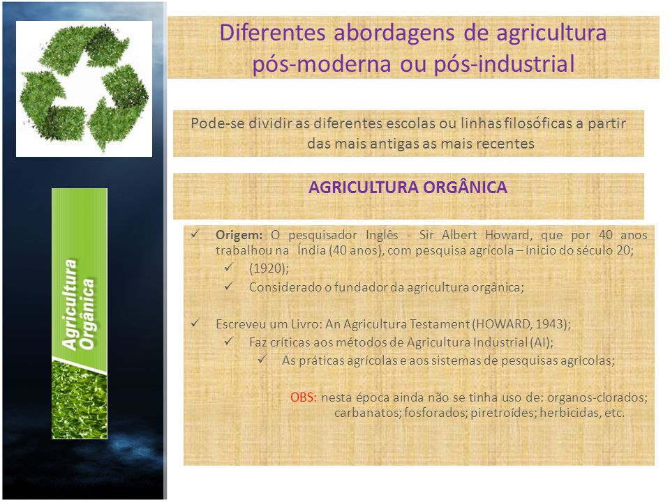 Diferentes abordagens de agricultura pós-moderna ou pós-industrial