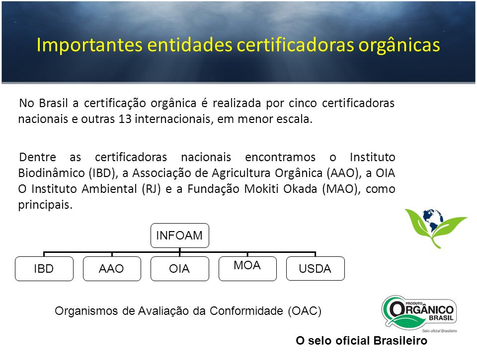 Importantes entidades certificadoras orgânicas