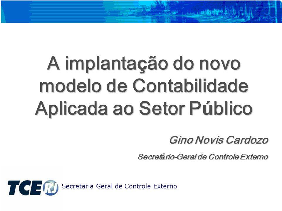 A implantação do novo modelo de Contabilidade Aplicada ao Setor Público