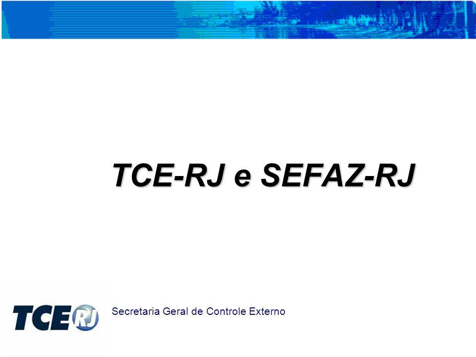 TCE-RJ e SEFAZ-RJ Secretaria Geral de Controle Externo
