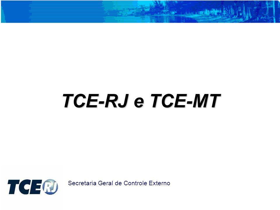 TCE-RJ e TCE-MT Secretaria Geral de Controle Externo