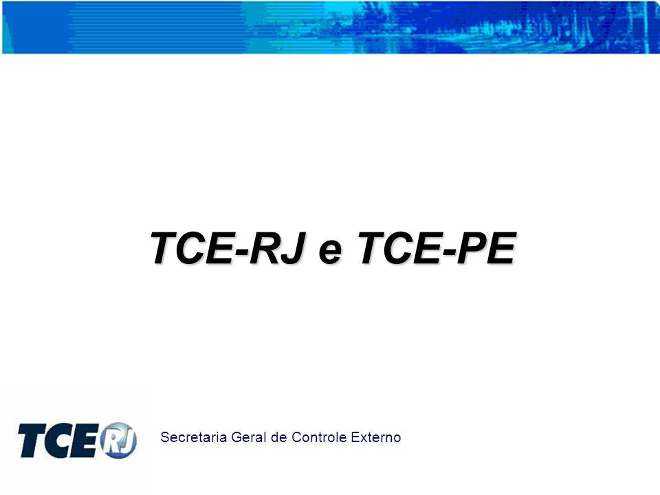 TCE-RJ e TCE-PE Secretaria Geral de Controle Externo