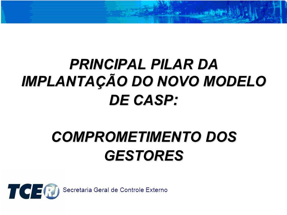 PRINCIPAL PILAR DA IMPLANTAÇÃO DO NOVO MODELO DE CASP: COMPROMETIMENTO DOS GESTORES