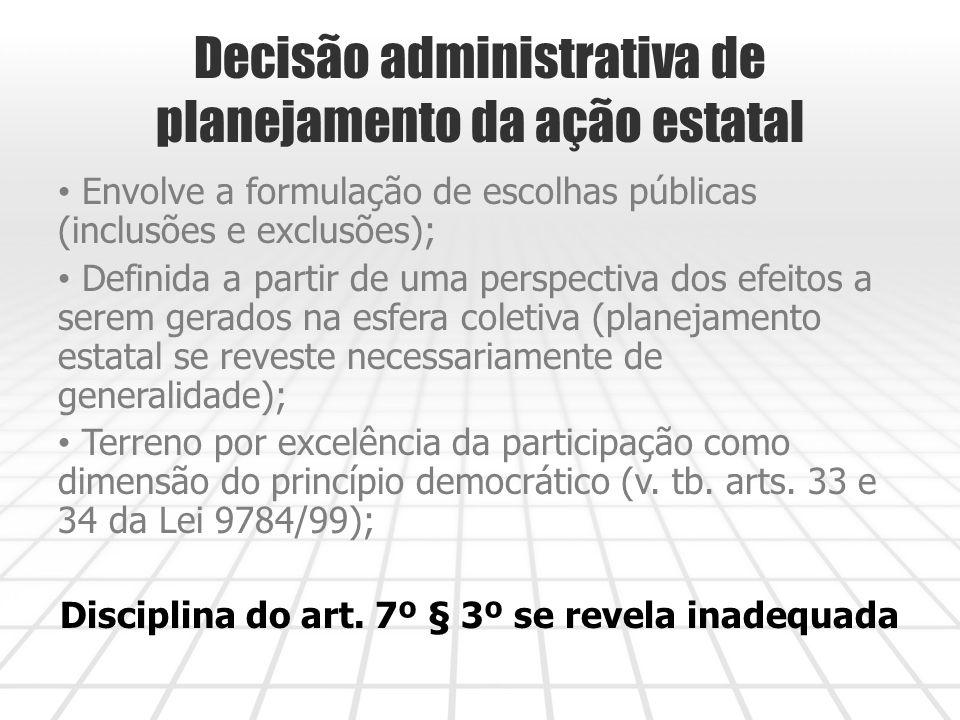 Decisão administrativa de planejamento da ação estatal