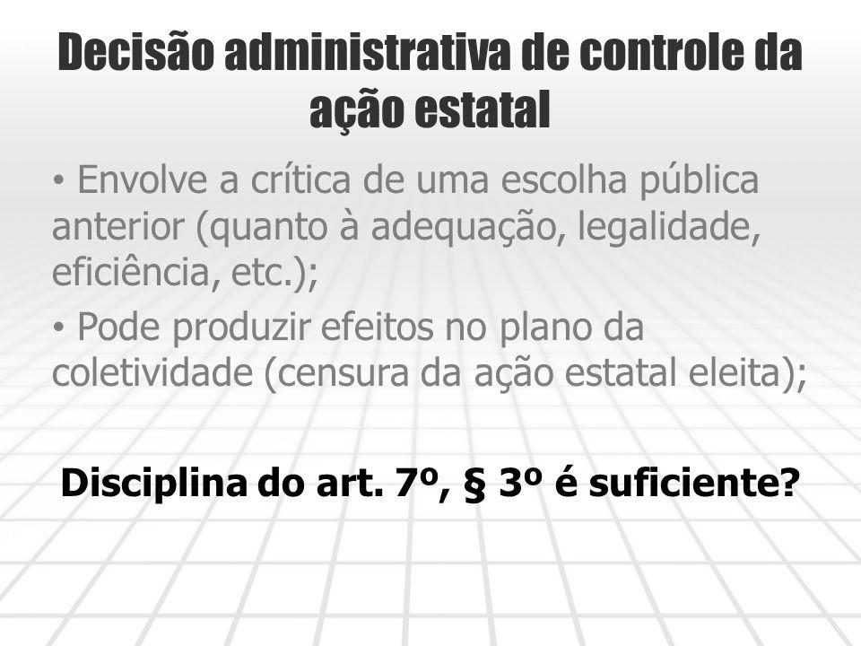 Decisão administrativa de controle da ação estatal