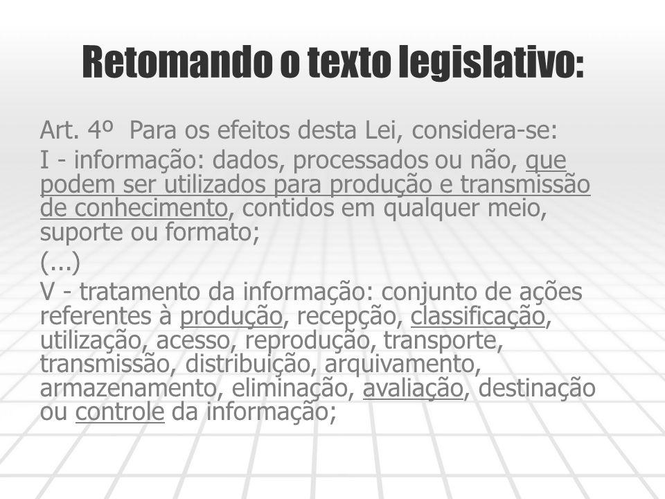 Retomando o texto legislativo: