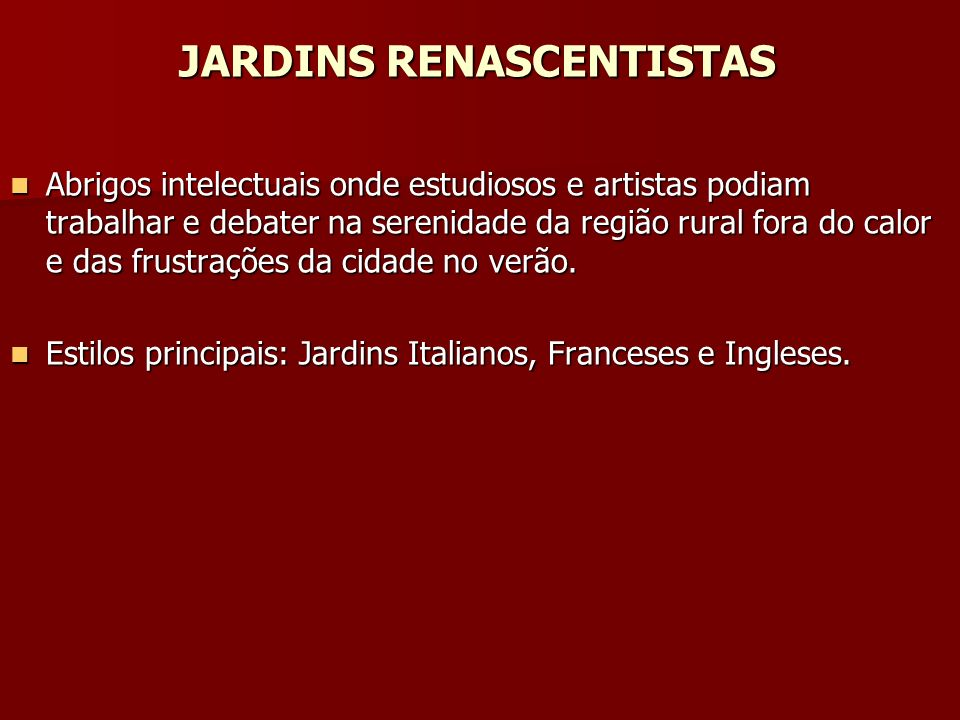 JARDINS RENASCENTISTAS
