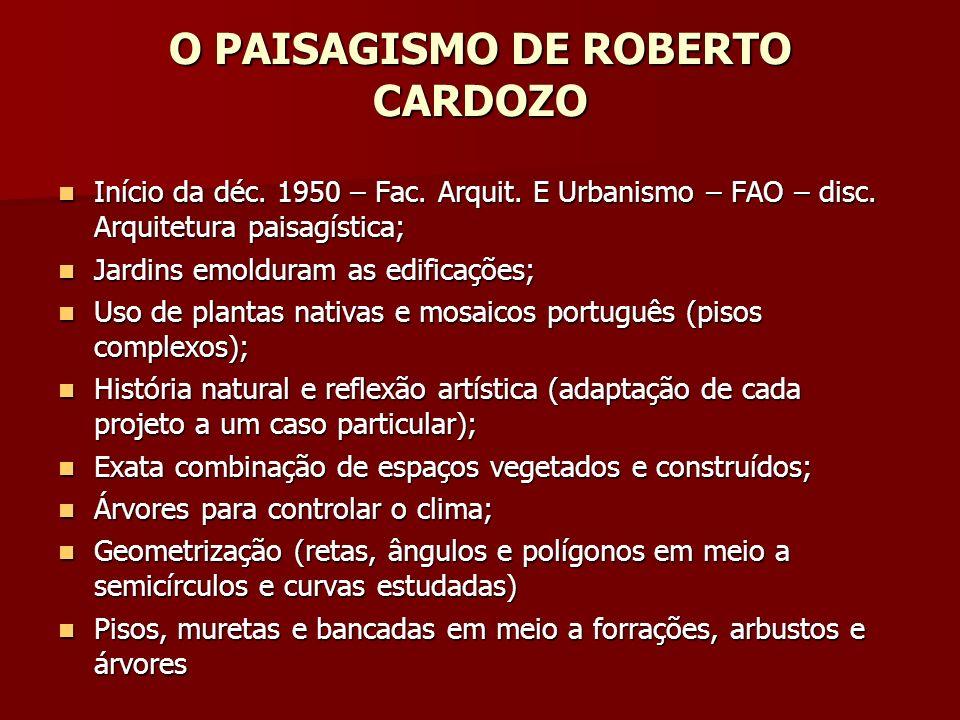 O PAISAGISMO DE ROBERTO CARDOZO