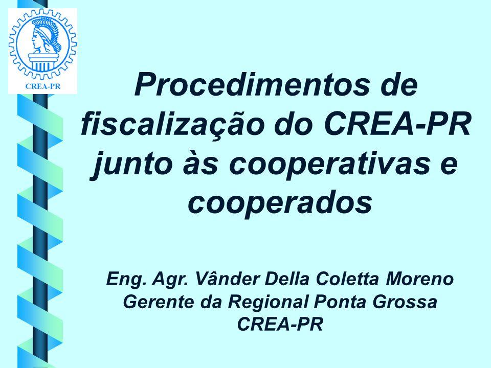 fiscalização do CREA-PR junto às cooperativas e cooperados