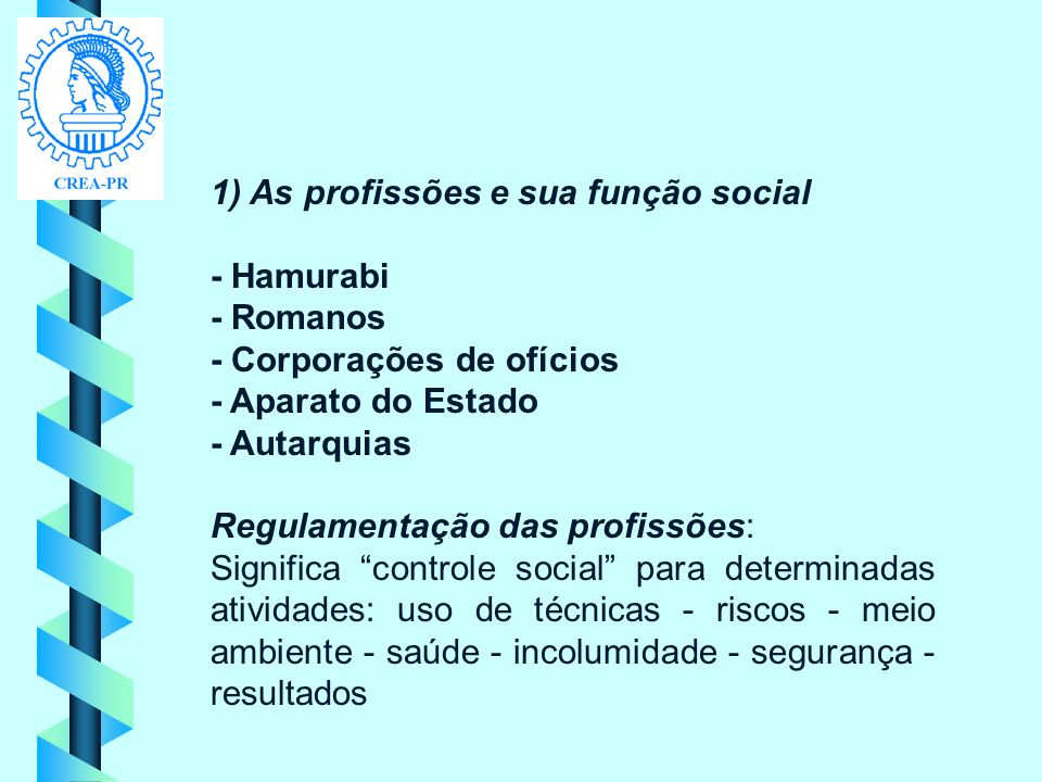 1) As profissões e sua função social