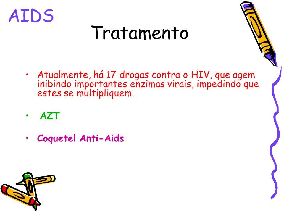 AIDS Tratamento. Atualmente, há 17 drogas contra o HIV, que agem inibindo importantes enzimas virais, impedindo que estes se multipliquem.
