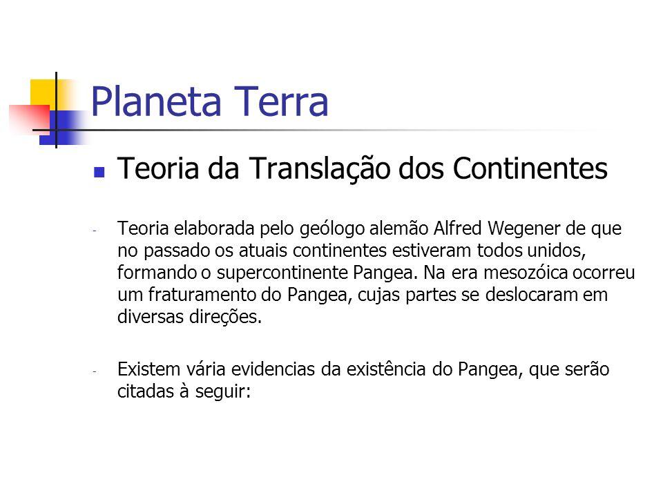 Planeta Terra Teoria da Translação dos Continentes