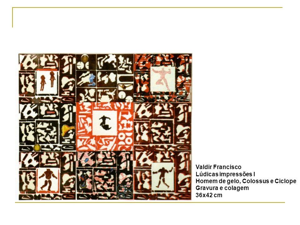 Valdir Francisco Lúdicas impressões I Homem de gelo, Colossus e Ciclope Gravura e colagem 36x42 cm