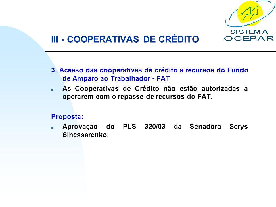 III - COOPERATIVAS DE CRÉDITO