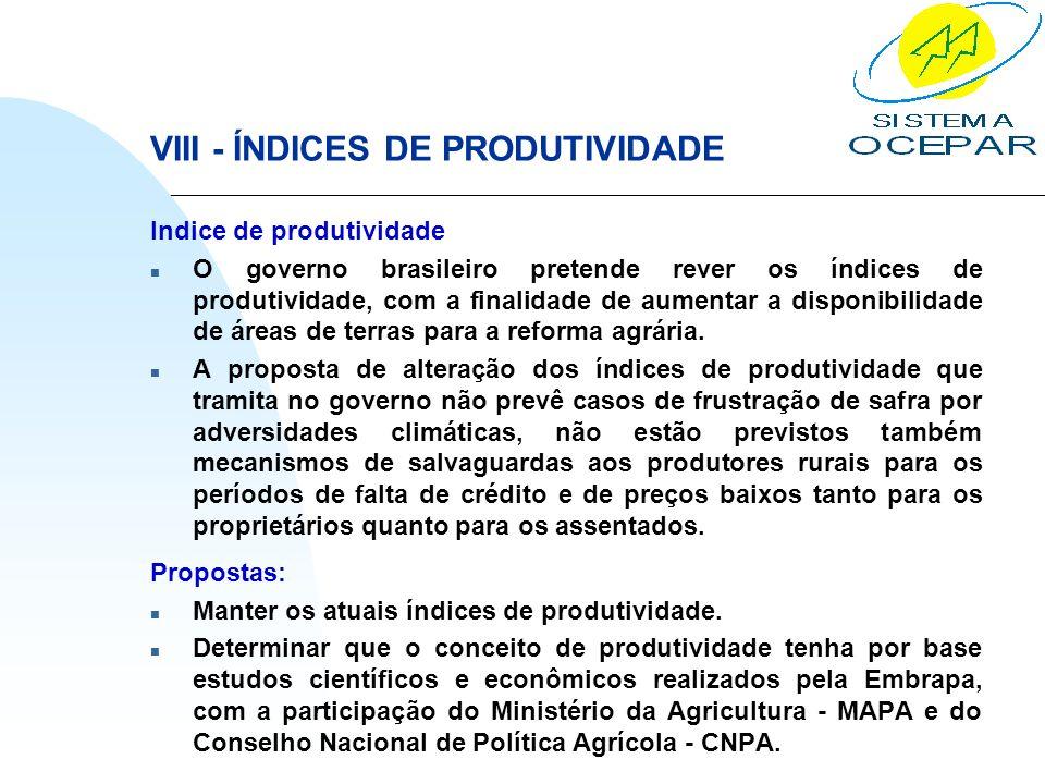 VIII - ÍNDICES DE PRODUTIVIDADE