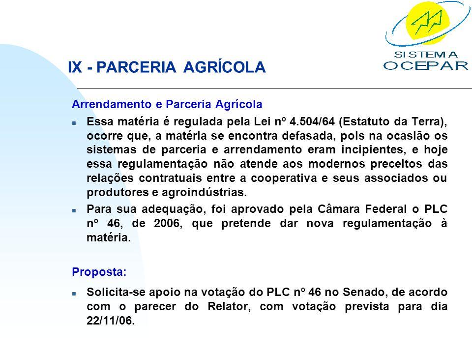 IX - PARCERIA AGRÍCOLA Arrendamento e Parceria Agrícola