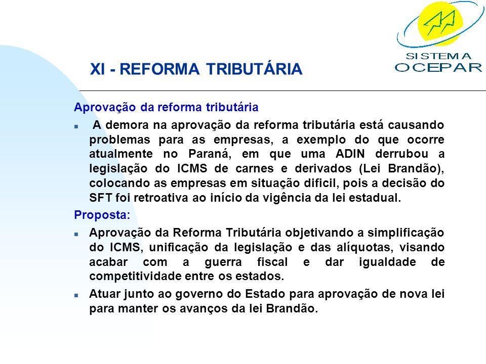 XI - REFORMA TRIBUTÁRIA
