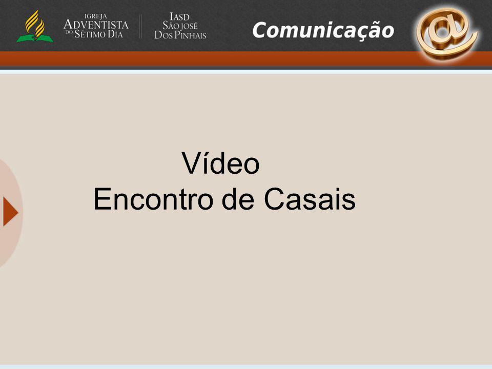 Vídeo Encontro de Casais
