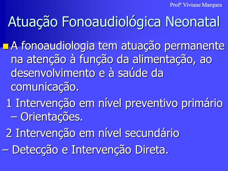Atuação Fonoaudiológica Neonatal