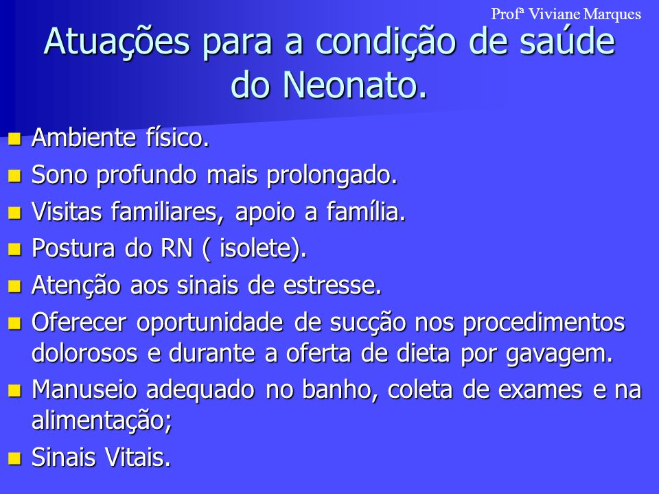 Atuações para a condição de saúde do Neonato.