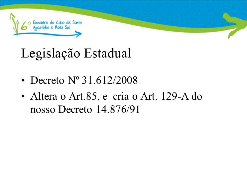 Legislação Estadual Decreto Nº 31.612/2008