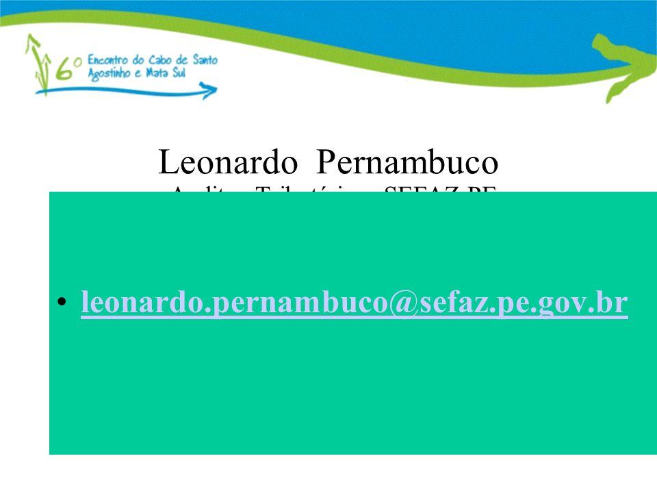 Leonardo Pernambuco Auditor Tributário – SEFAZ-PE