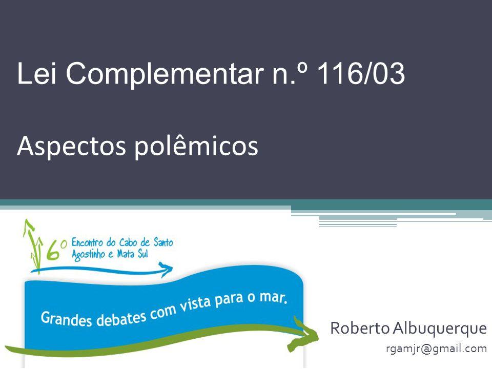 Lei Complementar n.º 116/03 Aspectos polêmicos