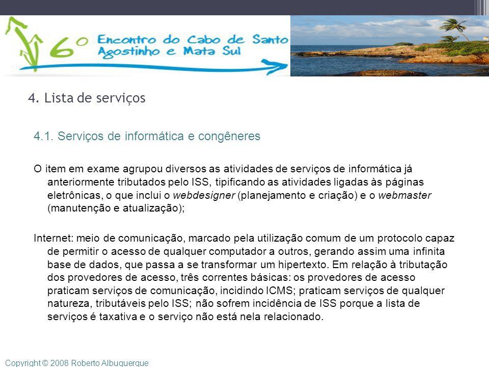 4. Lista de serviços 4.1. Serviços de informática e congêneres