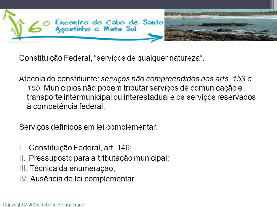 Constituição Federal, serviços de qualquer natureza .