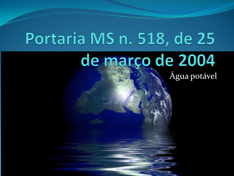 Portaria MS n. 518, de 25 de março de 2004
