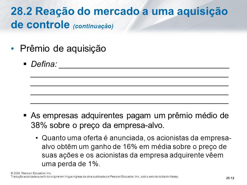 28.2 Reação do mercado a uma aquisição de controle (continuação)