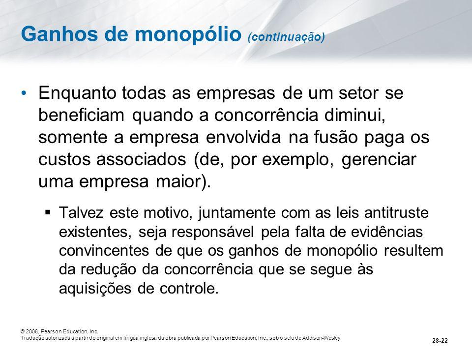 Ganhos de monopólio (continuação)