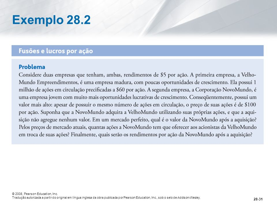 Exemplo 28.2 © 2008, Pearson Education, Inc.