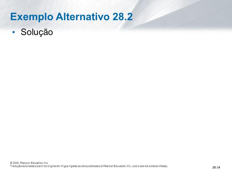 Exemplo Alternativo 28.2 Solução