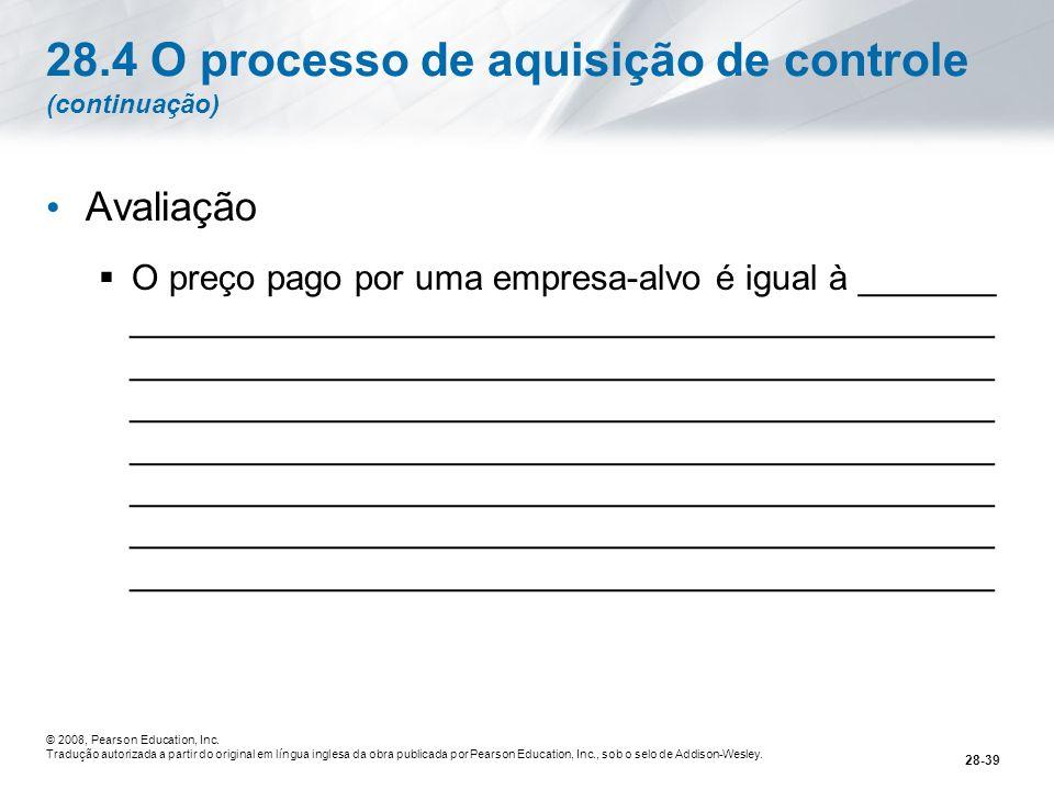 28.4 O processo de aquisição de controle (continuação)
