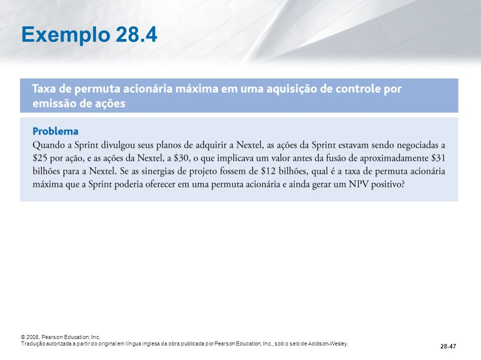 Exemplo 28.4 © 2008, Pearson Education, Inc.