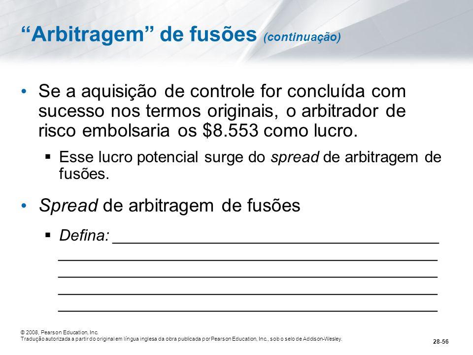 Arbitragem de fusões (continuação)