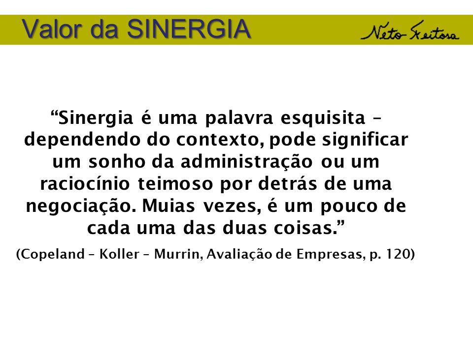 (Copeland – Koller – Murrin, Avaliação de Empresas, p. 120)