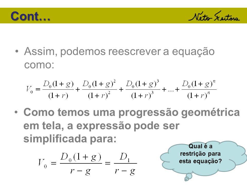 Qual é a restrição para esta equação