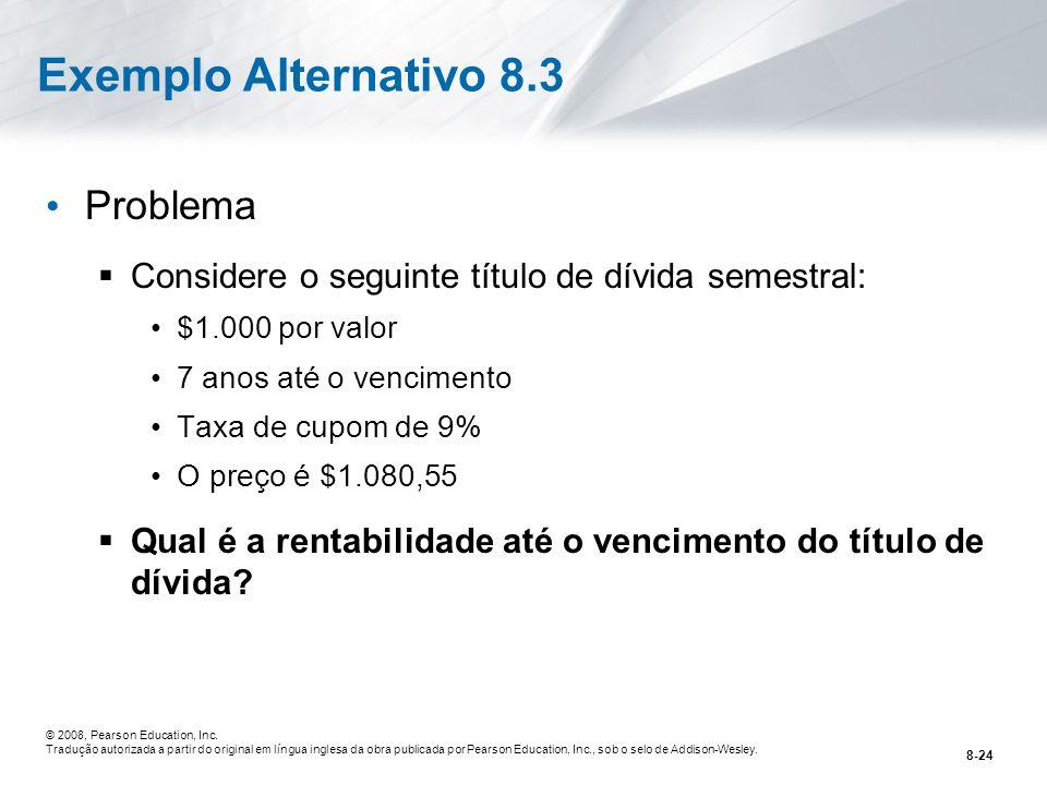 Exemplo Alternativo 8.3 Problema