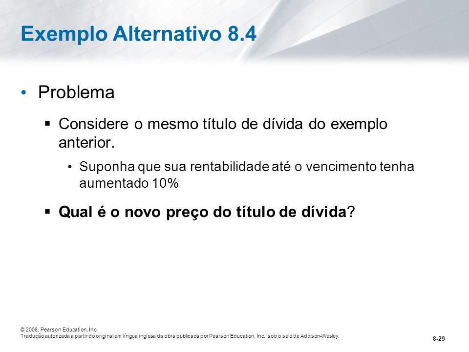 Exemplo Alternativo 8.4 Problema