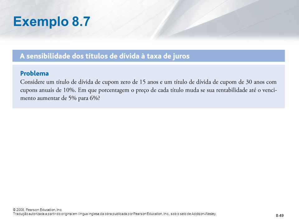 Exemplo 8.7 © 2008, Pearson Education, Inc.