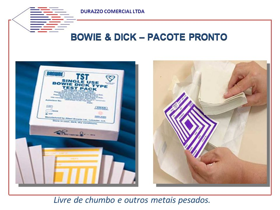 BOWIE & DICK – PACOTE PRONTO