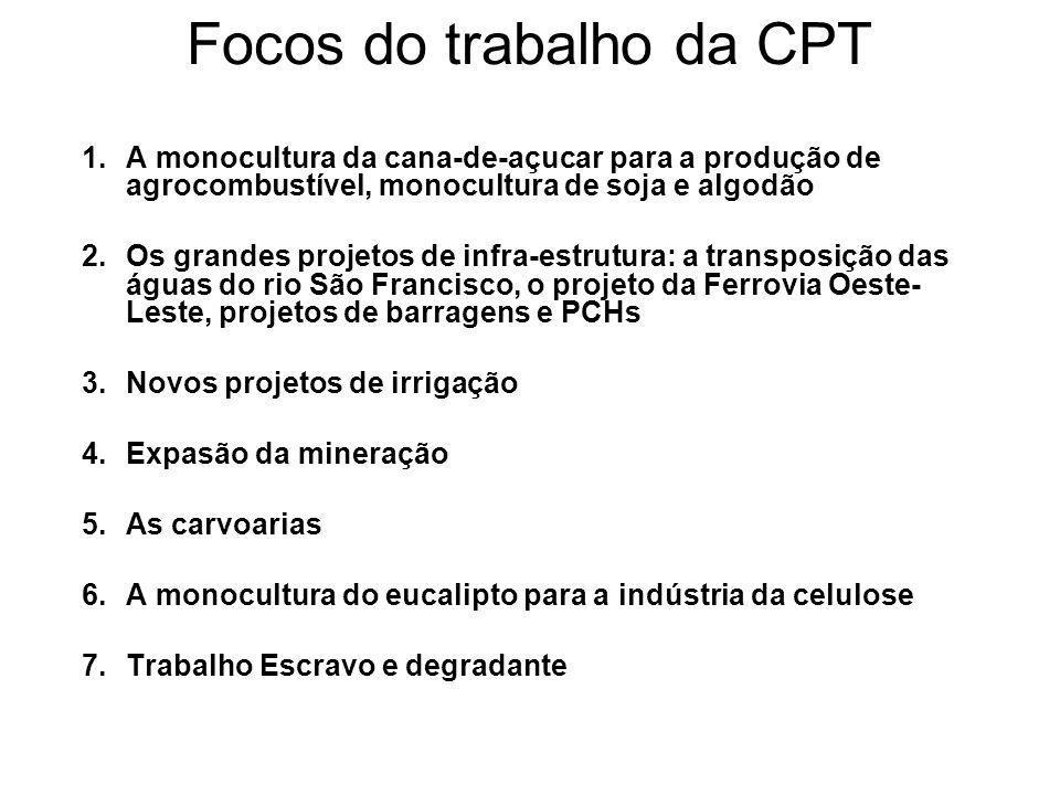 Focos do trabalho da CPT