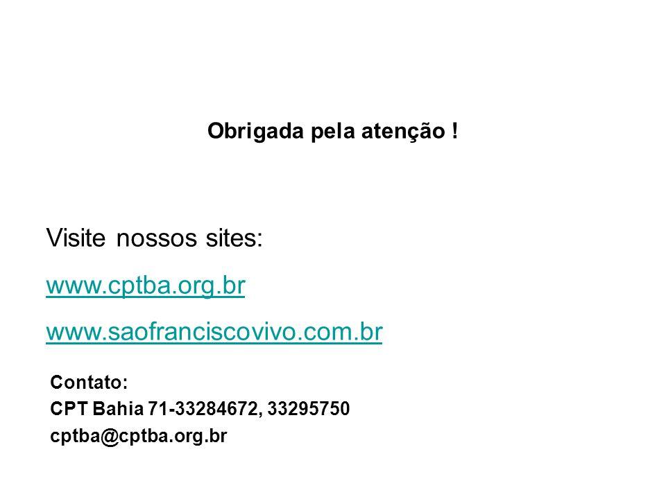 Visite nossos sites: www.cptba.org.br www.saofranciscovivo.com.br