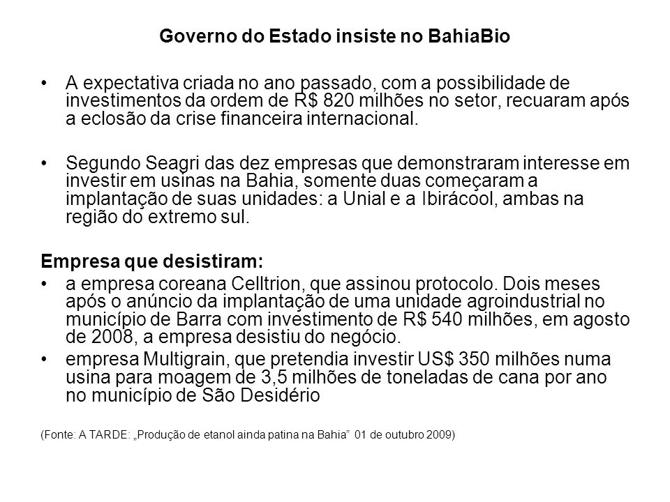 Governo do Estado insiste no BahiaBio