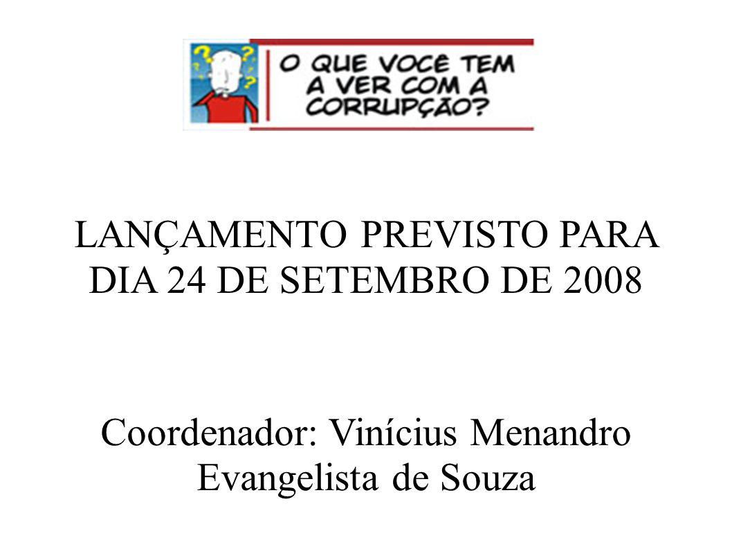 LANÇAMENTO PREVISTO PARA DIA 24 DE SETEMBRO DE 2008