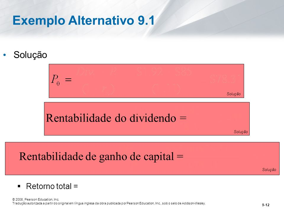 Exemplo Alternativo 9.1 Div $1.92 Rentabilidade do dividendo = 2. 45%