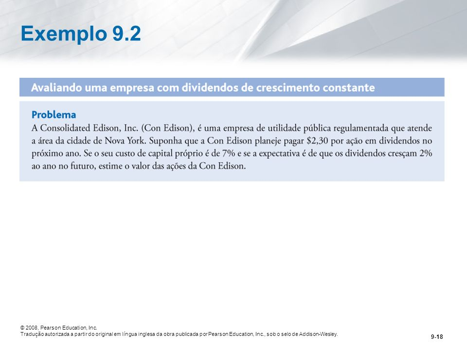 Exemplo 9.2 © 2008, Pearson Education, Inc.